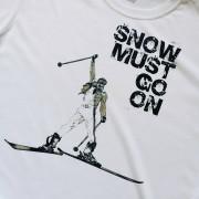 Snow must go on