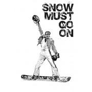 Snow must go on - сноуборд